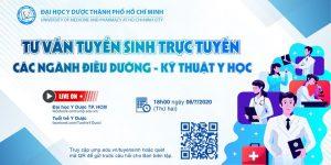 TƯ VẤN TUYỂN SINH TRỰC TUYẾN: CÁC NGÀNH ĐIỀU DƯỠNG – KỸ THUẬT Y HỌC NĂM 2020 của ĐH Y Dược tp HCMC